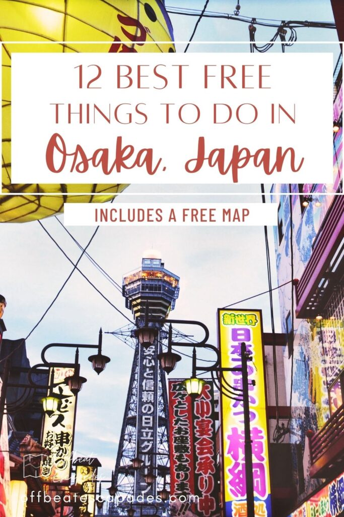 Best Free things to do in Osaka Japan 1