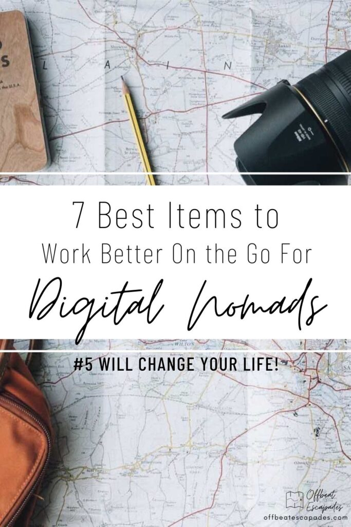 Best Items to Work Better on the Go Digital Nomads - Offbeat Escapades