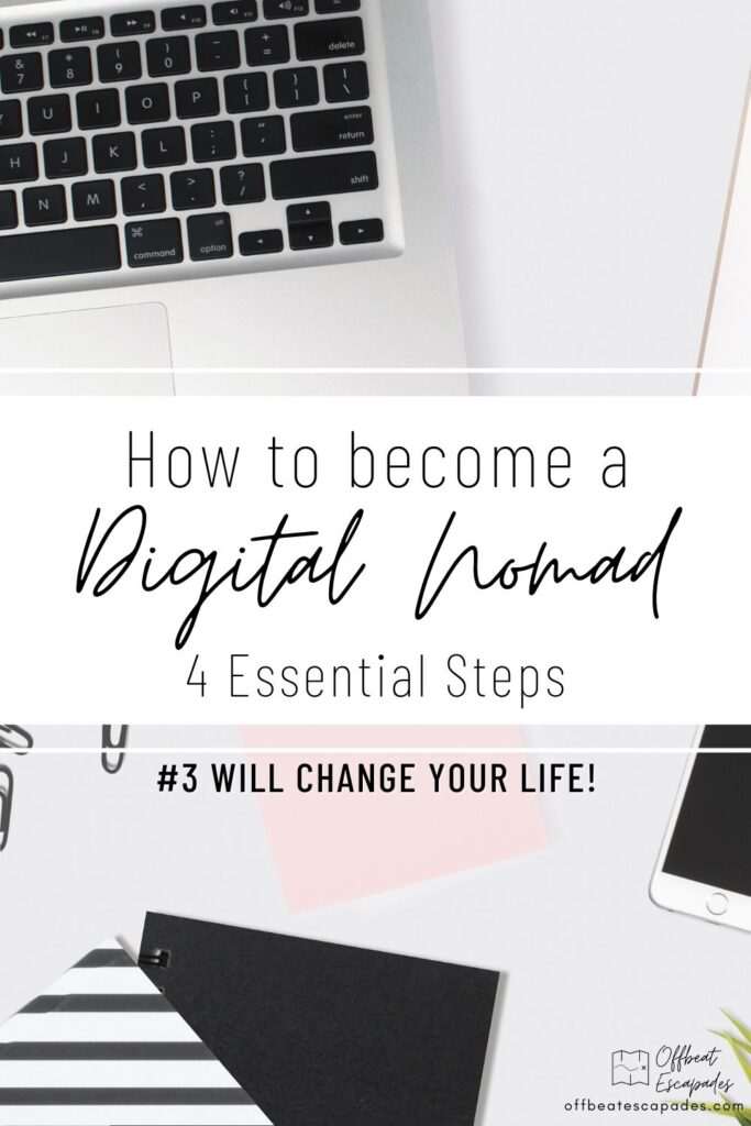 How to become a digital nomad - 4 essential steps - Offbeat Escapades