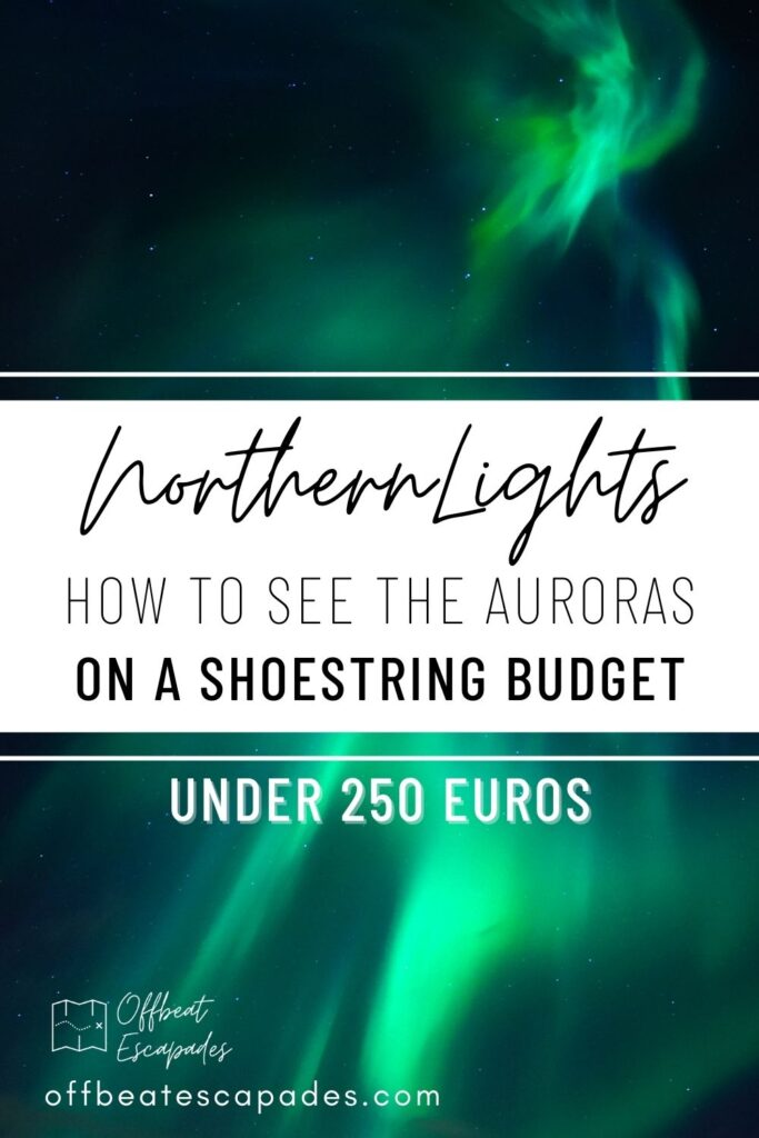 Pin It-how to see northern lights on a shoestring budget