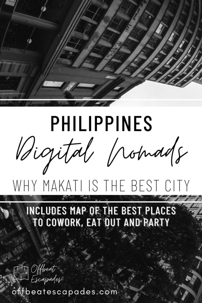 Digital Nomads Philippines - Reasons why makati is the best city for digital nomads