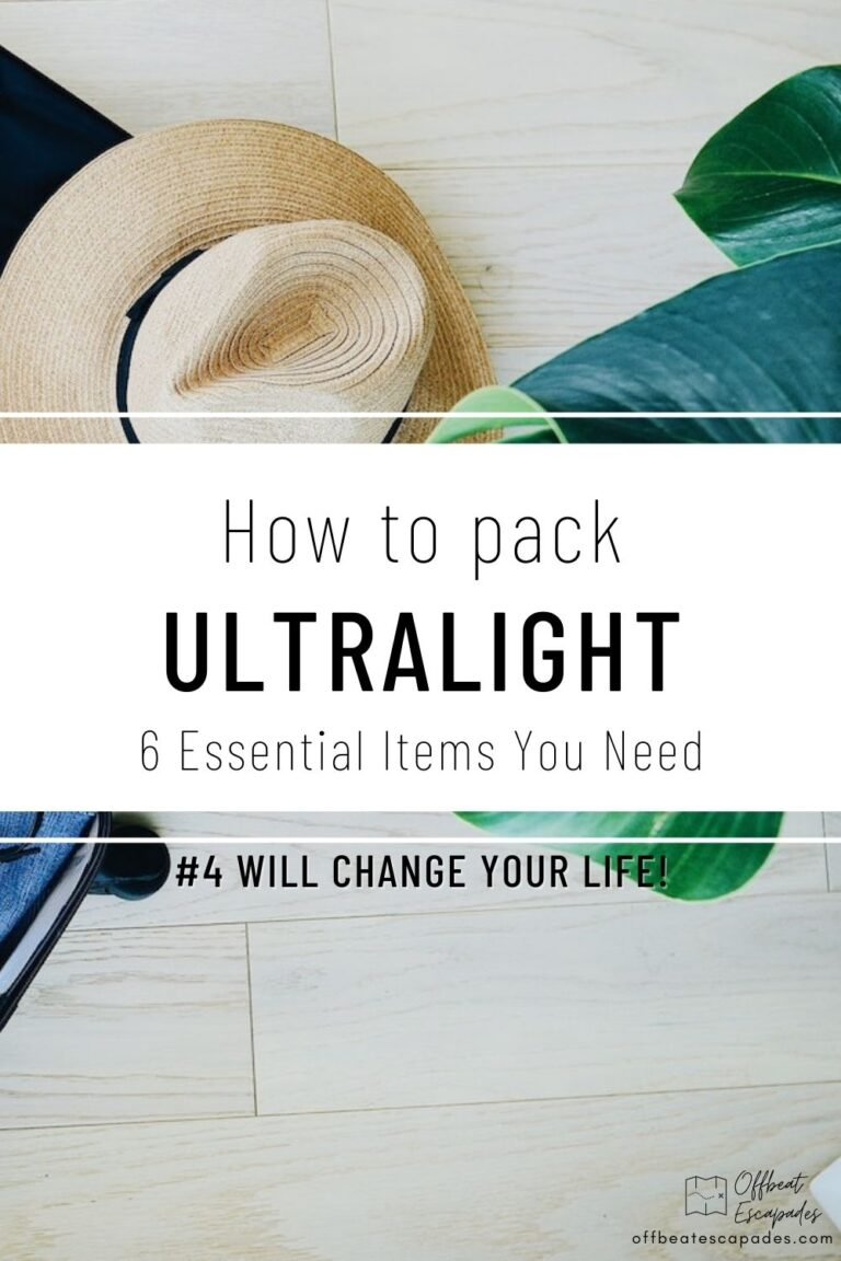 How to Pack Ultralight - 6 Essential Items You Need - Offbeat Escapades