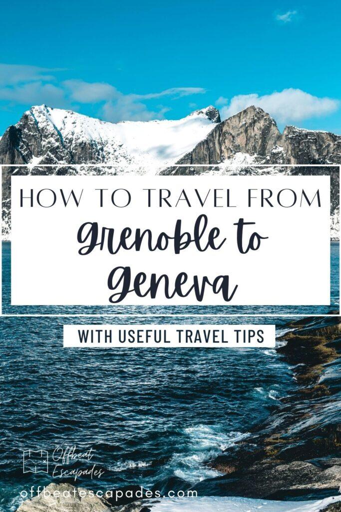 Grenoble to Geneva - Pin