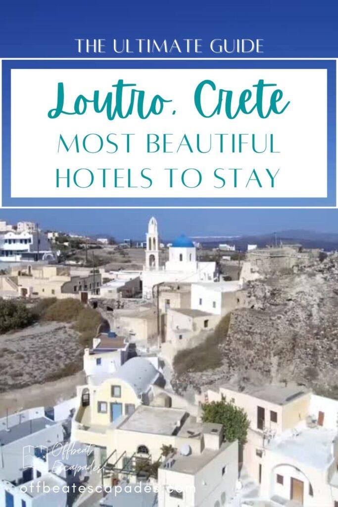Most Beautiful Hotels in Loutro Crete 4